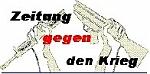 Logo: Zerbochenes Gewehr »Zeitung gegen den Krieg«.