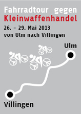 Plakat mit Fahrradroute Ulm – Villingen. »Fahrradtour gegen Kleinwaffenhandel«